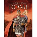 LES AIGLES DE ROME T2 LES AIGLES DE ROME LIVRE II