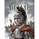 LES AIGLES DE ROME T3 LES AIGLES DE ROME III